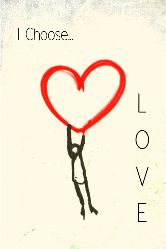 I Choose...Love.png